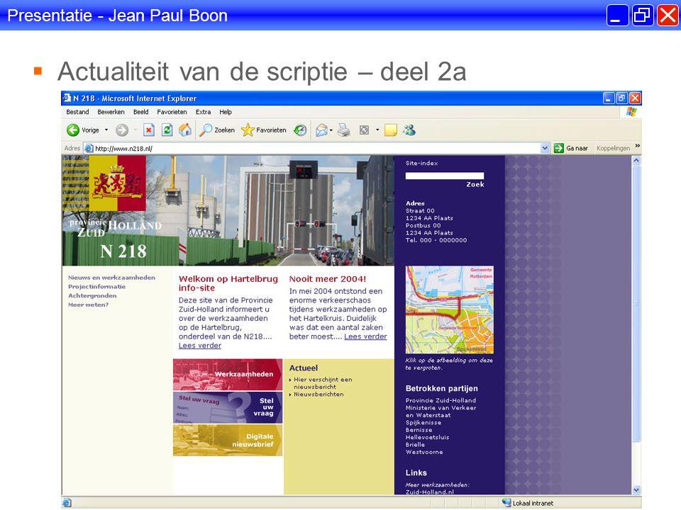 Presentatie - Jean Paul Boon  Actualiteit van de scriptie – deel 2a
