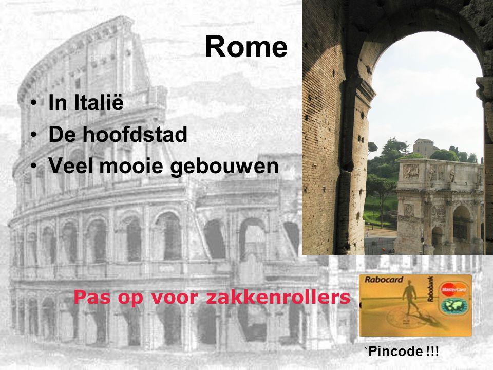 Rome In Italië De hoofdstad Veel mooie gebouwen Pas op voor zakkenrollers ` Pincode !!!