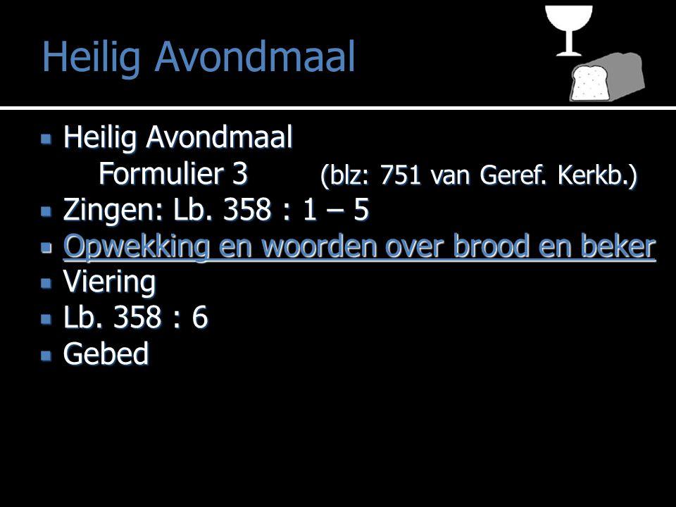  Heilig Avondmaal Formulier 3 (blz: 751 van Geref.