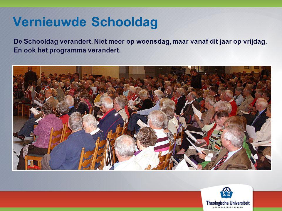 Vernieuwde Schooldag De Schooldag verandert. Niet meer op woensdag, maar vanaf dit jaar op vrijdag.