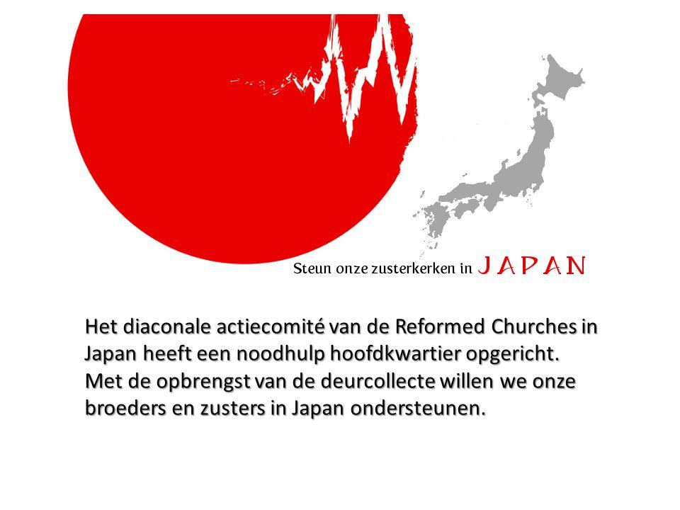 Het diaconale actiecomité van de Reformed Churches in Japan heeft een noodhulp hoofdkwartier opgericht.