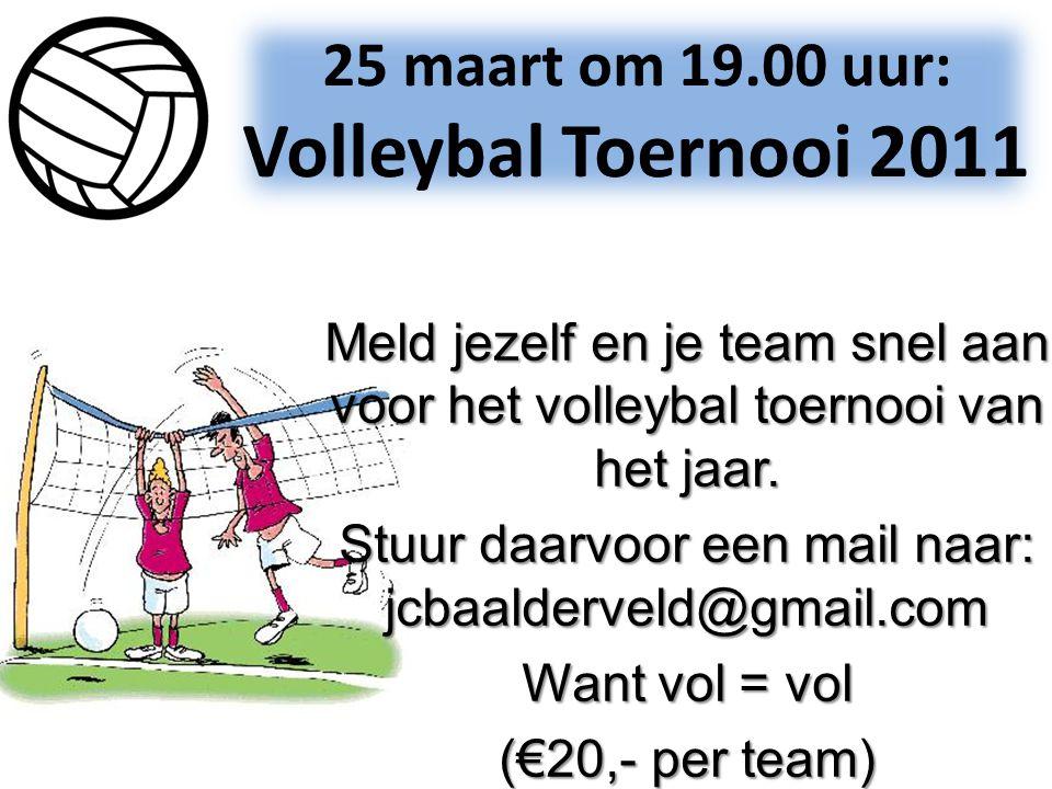 Meld jezelf en je team snel aan voor het volleybal toernooi van het jaar. Stuur daarvoor een mail naar: jcbaalderveld@gmail.com Want vol = vol (€20,-