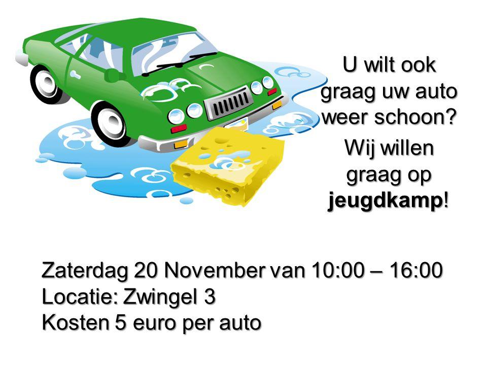 Zaterdag 20 November van 10:00 – 16:00 Locatie: Zwingel 3 Kosten 5 euro per auto U wilt ook graag uw auto weer schoon.