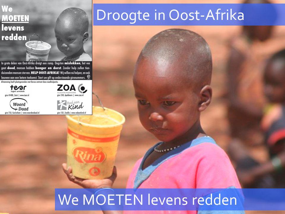 Droogte in Oost-Afrika We MOETEN levens redden