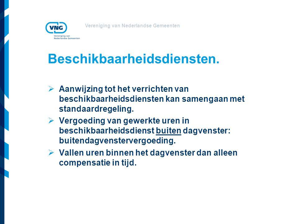 Vereniging van Nederlandse Gemeenten Beschikbaarheidsdiensten.  Aanwijzing tot het verrichten van beschikbaarheidsdiensten kan samengaan met standaar