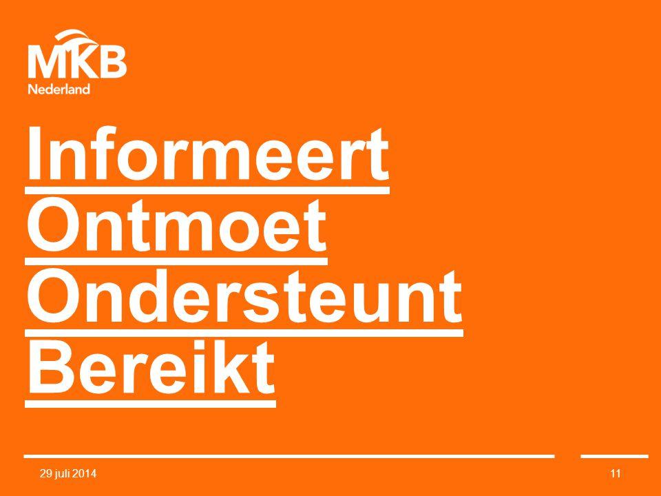 Ondersteunt Ontmoet Bereikt Informeert 29 juli 201411
