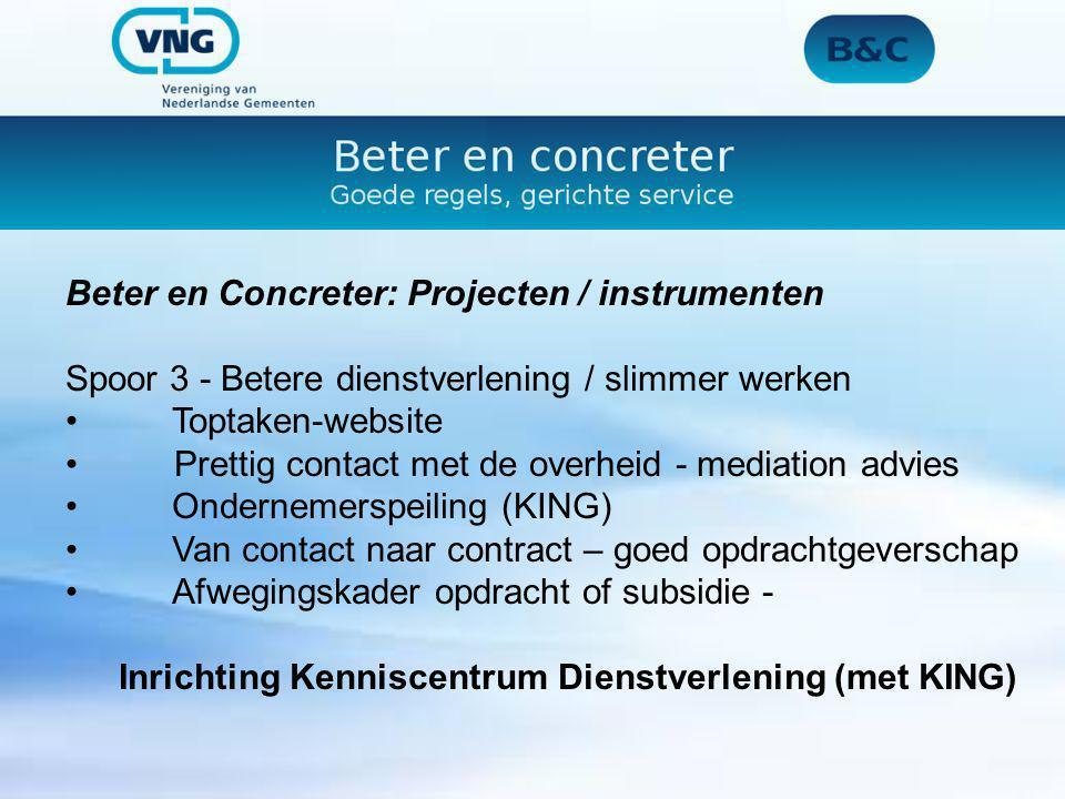 Beter en Concreter: Projecten / instrumenten Spoor 3 - Betere dienstverlening / slimmer werkenToptaken-website Prettig contact met de overheid - media