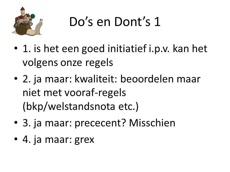 Do's en Dont's 1 1.is het een goed initiatief i.p.v.