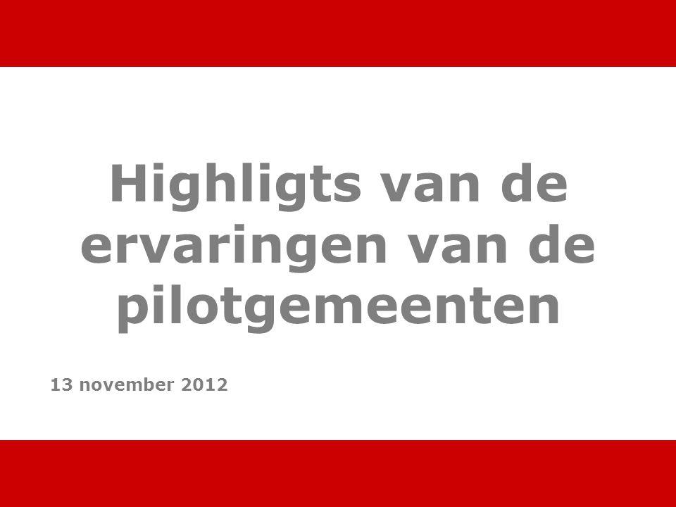 www.digital.nl 5 pilotgemeenten Amsterdam Delft Haarlemmermeer Heerhugowaard Schiedam