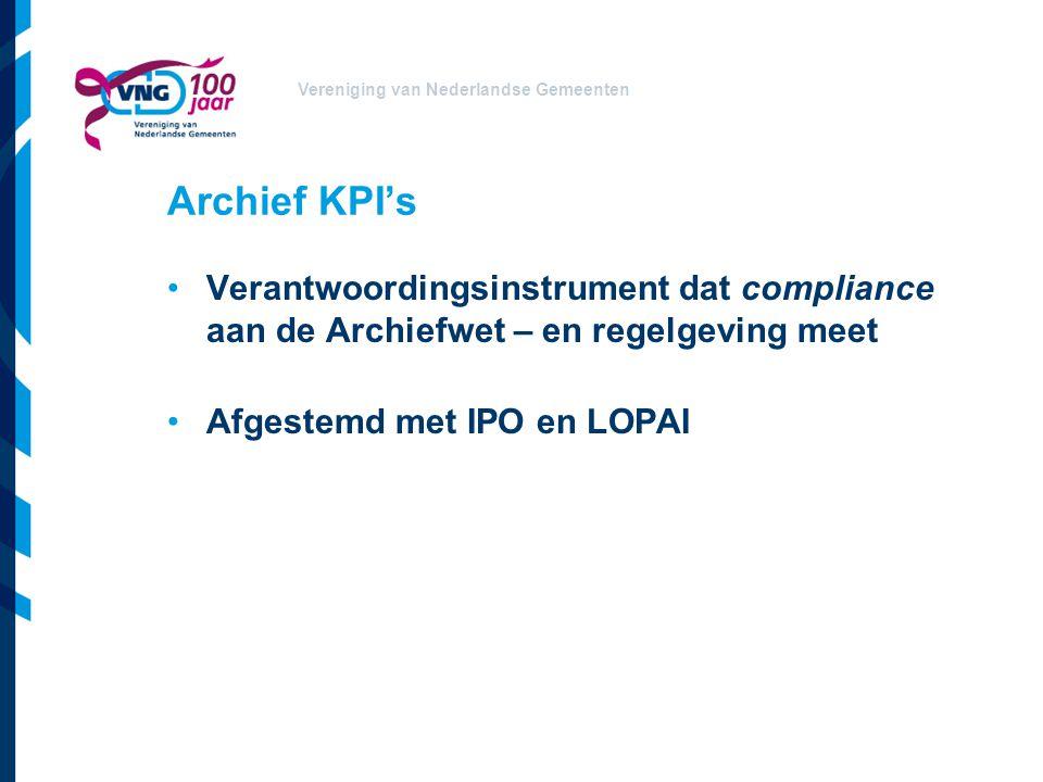Vereniging van Nederlandse Gemeenten Pilotproject uitvoering archief KPI's Beproeven archief KPI's Handreiking Verslag Ledenbrief