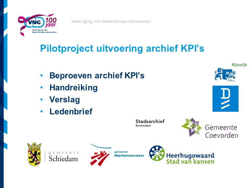 Vereniging van Nederlandse Gemeenten KING Toezichtdomein op Waarstaatjegemeente.nl Opname archief KPI's in 2013 Meetbare archief KPI's Aandachtspunt: communicatie binnen de gemeente