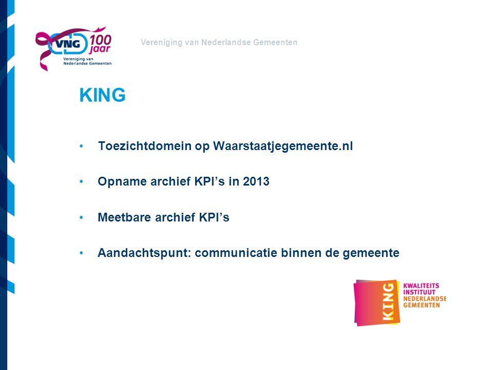 Vereniging van Nederlandse Gemeenten Rollen College van B en W is opdrachtgever Gemeentearchivaris/inspecteur.
