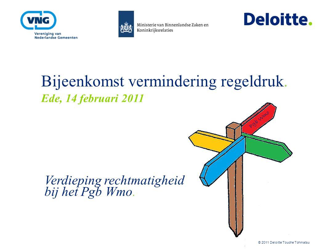 © 2011 Deloitte Touche Tohmatsu Even voorstellen… Wouter Kalkman RA Director wkalkman@deloitte.nl 06 –21 27 29 77