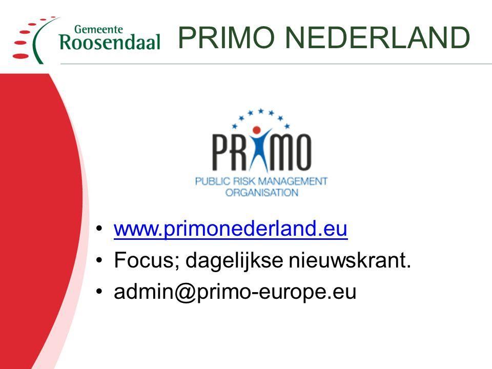www.primonederland.eu Focus; dagelijkse nieuwskrant. admin@primo-europe.eu PRIMO NEDERLAND
