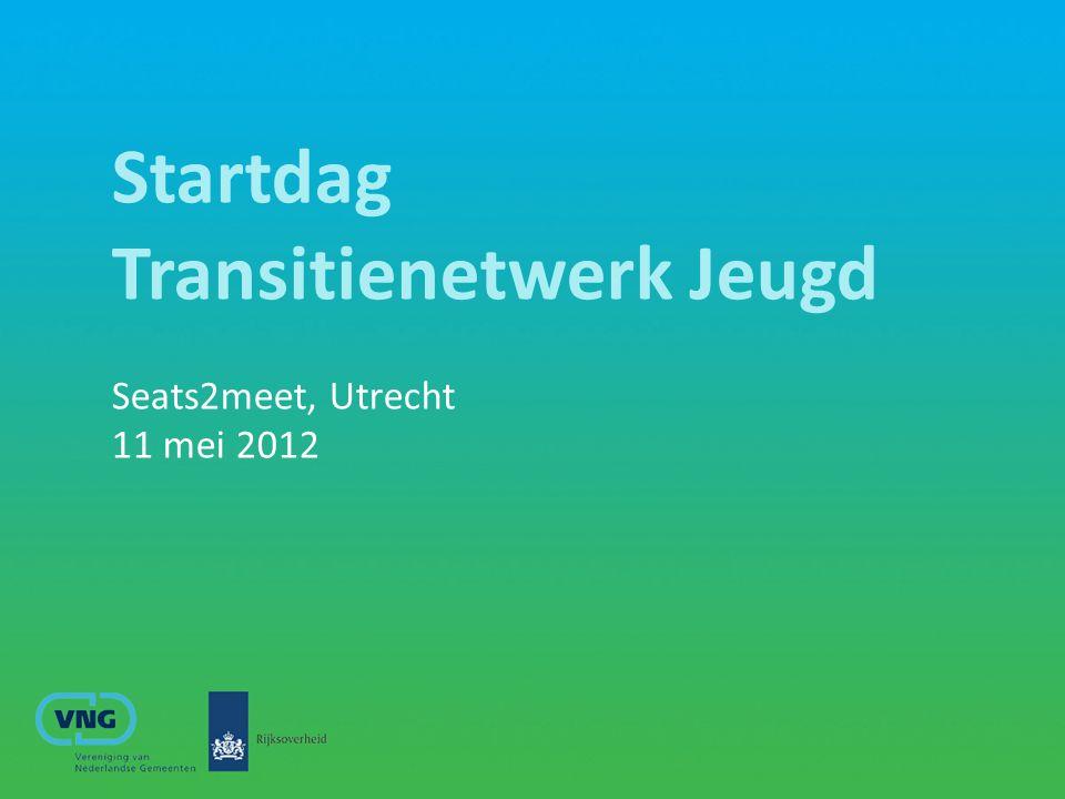 Startdag Transitienetwerk Jeugd Seats2meet, Utrecht 11 mei 2012