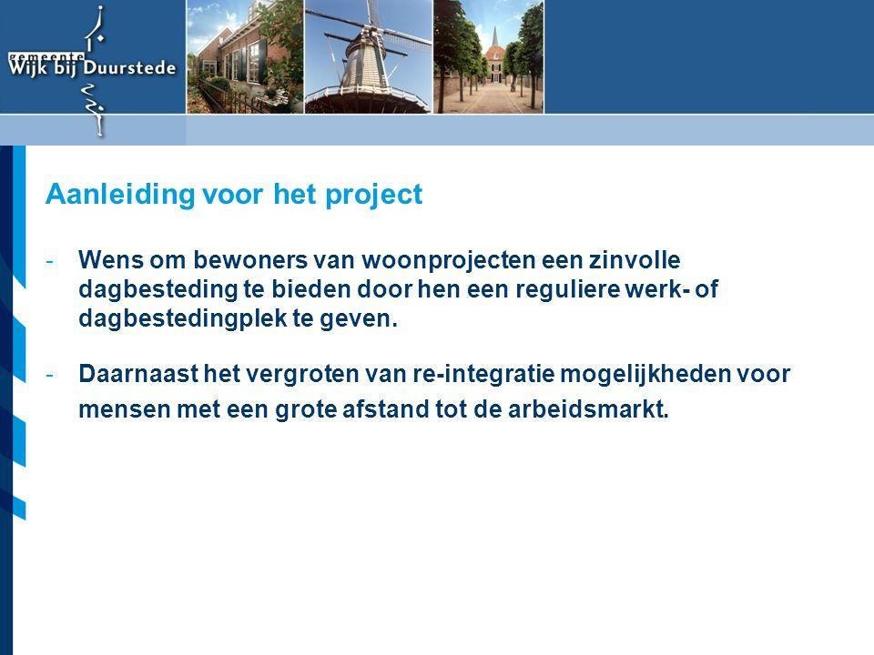 Vereniging van Nederlandse Gemeenten -Wens om bewoners van woonprojecten een zinvolle dagbesteding te bieden door hen een reguliere werk- of dagbested