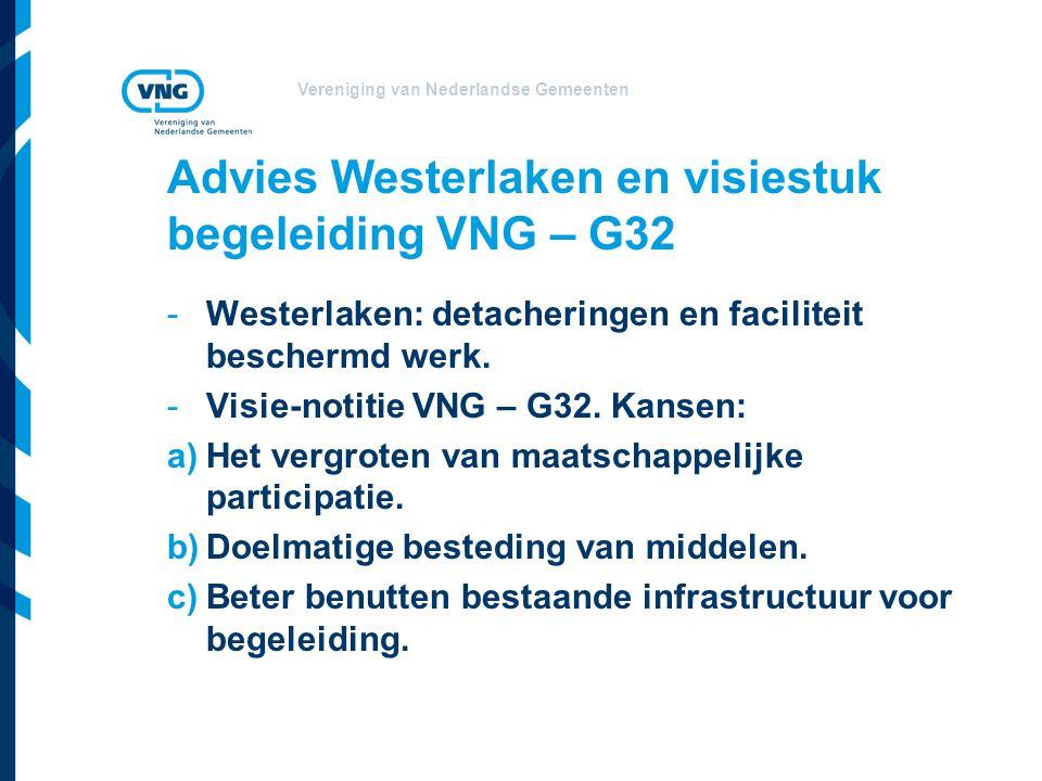 Vereniging van Nederlandse Gemeenten Advies Westerlaken en visiestuk begeleiding VNG – G32 -Westerlaken: detacheringen en faciliteit beschermd werk. -