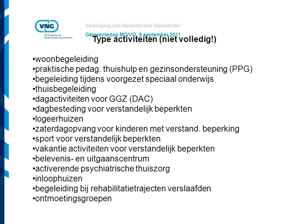 Vereniging van Nederlandse Gemeenten Gemeentedag MO/VO, 6 september 2011 De Wmo-compensatieplicht wordt uitgebreid Opdracht = bieden van ondersteuning zodat een burger… …een huishouden kan voeren - hulp bij het huishouden …zich in en om de woning kan verplaatsen - rolstoel - aanpassing in de woning, zoals een traplift …kan deelnemen aan het maatschappelijk verkeer en sociale verbanden kan aangaan - welzijnsactiviteiten - maaltijdverzorging - gemeenschappelijke dagbesteding …zich lokaal kan verplaatsen - vervoersmiddel in de regio, zoals een taxibus of scootmobiel … dagelijkse levensverrichtingen kan uitvoeren en het persoonlijk leven structureert en daarover regie voert.