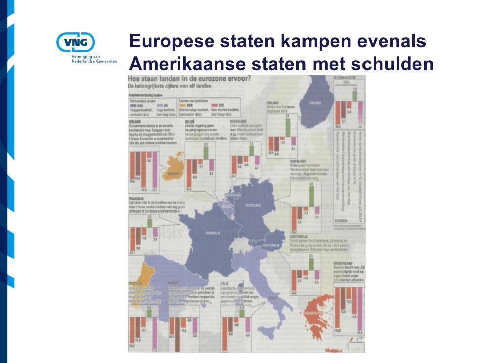 Vereniging van Nederlandse Gemeenten Europese staten kampen evenals Amerikaanse staten met schulden