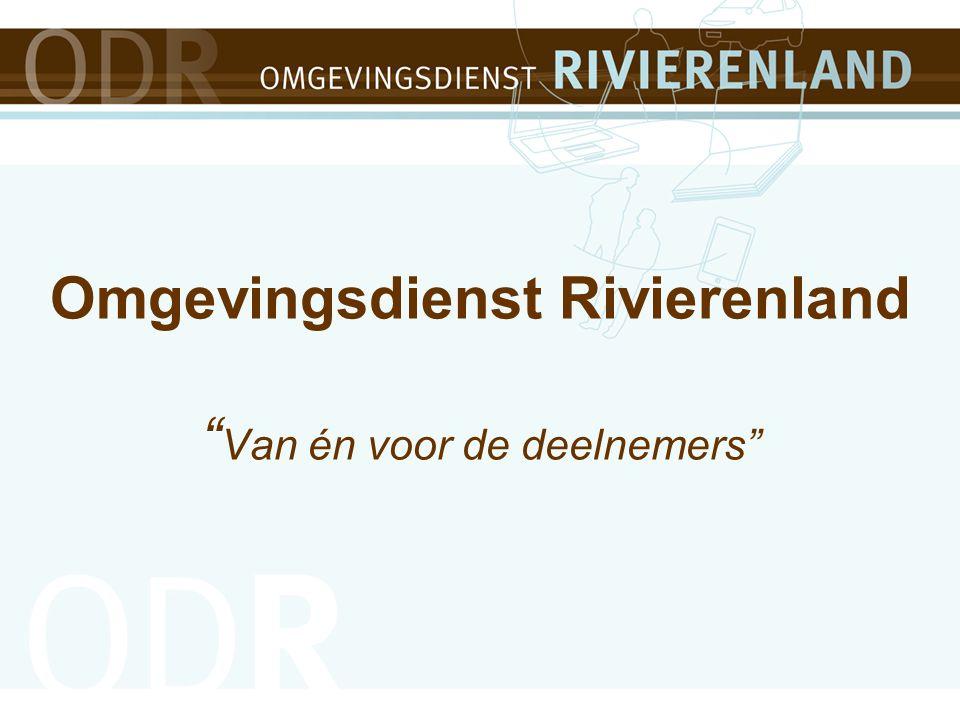Omgevingsdienst Rivierenland Van én voor de deelnemers