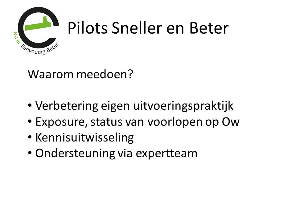 Pilots Sneller en Beter Waarom meedoen.