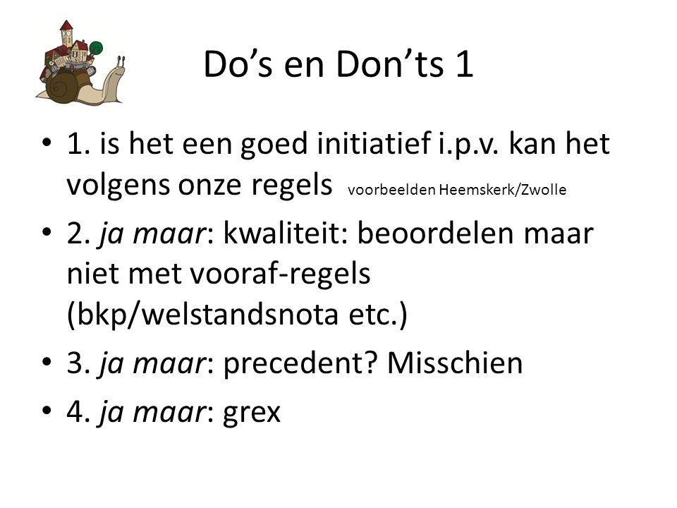 Do's en Don'ts 1 1.is het een goed initiatief i.p.v.