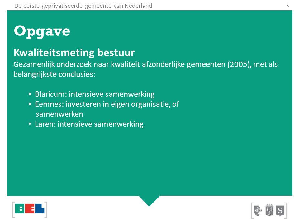 De eerste geprivatiseerde gemeente van Nederland Conclusie Bestuurskrachtonderzoeken 2011 Alle drie de gemeenten hebben voldoende bestuurskracht Er is geen enkel zorgpunt geconstateerd De BEL Combinatie heeft een grote positieve bijdrage geleverd aan de toegenomen bestuurskracht Provincies Noord-Holland en Utrecht complimenteren de BEL-gemeenten met opzet en staan postitief ten opzicht van het BEL-model 17