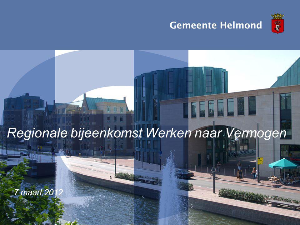 Regionale bijeenkomst Werken naar Vermogen 7 maart 2012