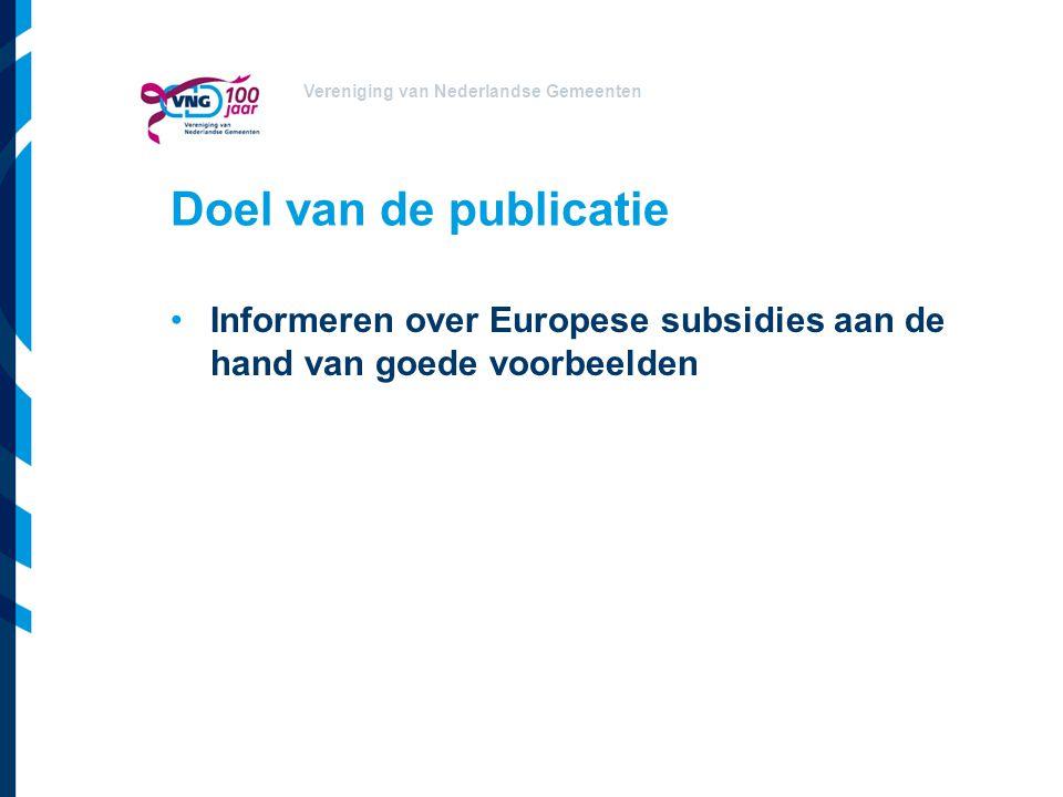 Vereniging van Nederlandse Gemeenten Opzet van de publicatie