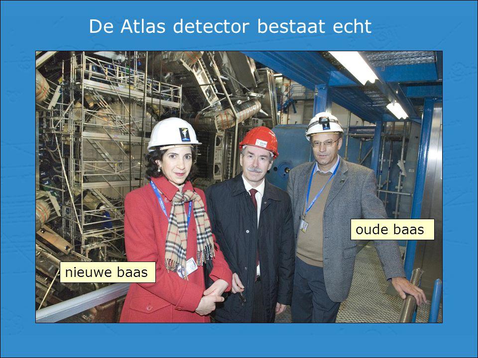 De Atlas detector bestaat echt nieuwe baas oude baas