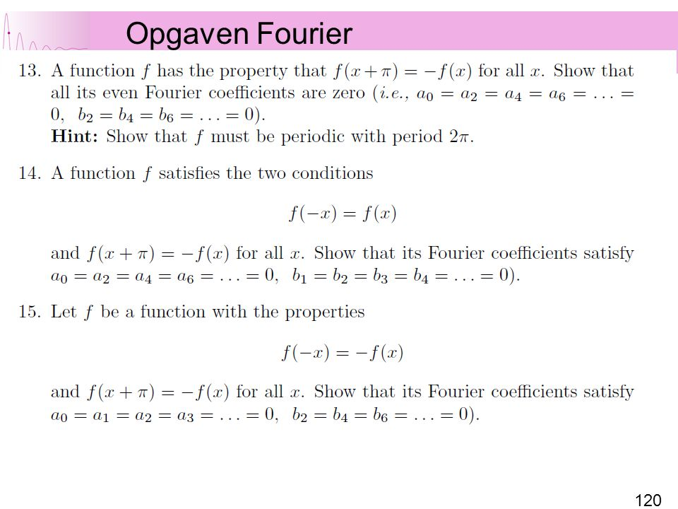 120 Opgaven Fourier