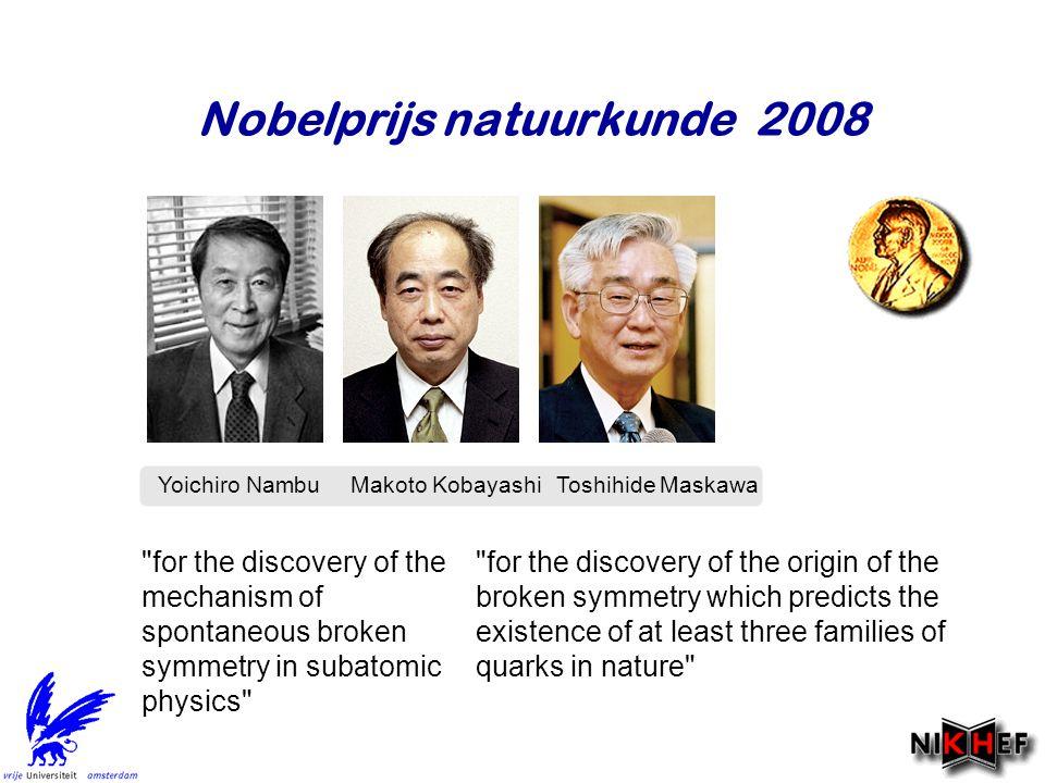 Nobelprijs natuurkunde 2008 Yoichiro Nambu Makoto  KobayashiToshihide  Maskawa
