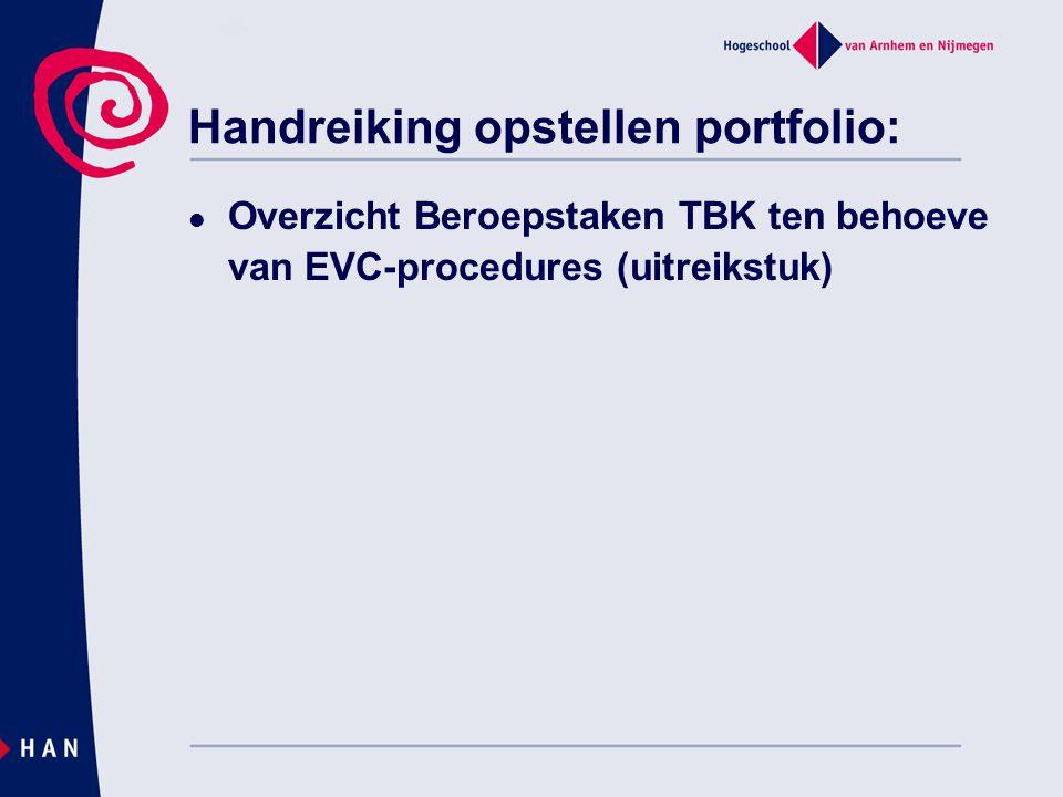Handreiking opstellen portfolio: Overzicht Beroepstaken TBK ten behoeve van EVC-procedures (uitreikstuk)
