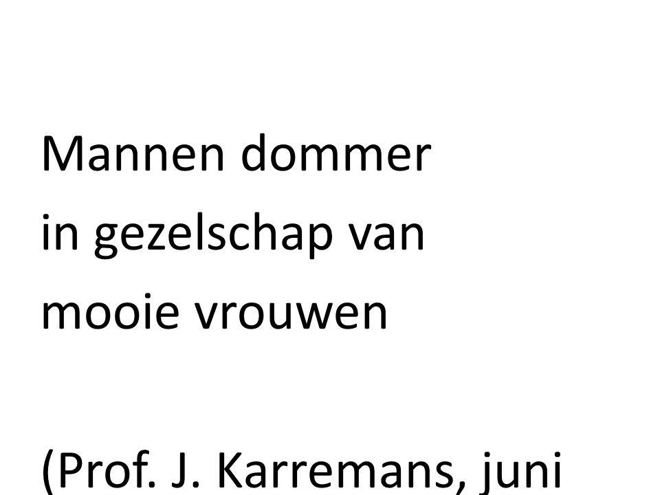 Mannen dommer in gezelschap van mooie vrouwen (Prof. J. Karremans, juni 2009)