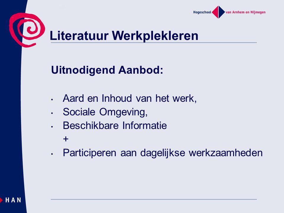 Uitnodigend Aanbod: Aard en Inhoud van het werk, Sociale Omgeving, Beschikbare Informatie + Participeren aan dagelijkse werkzaamheden Literatuur Werkp