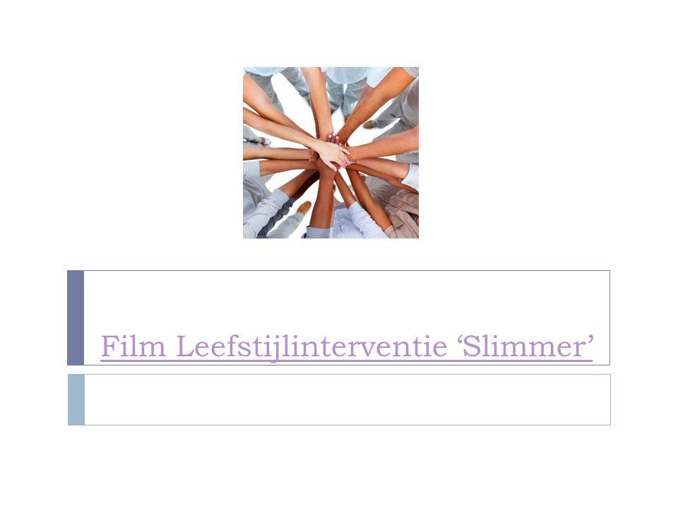 Film Leefstijlinterventie 'Slimmer'