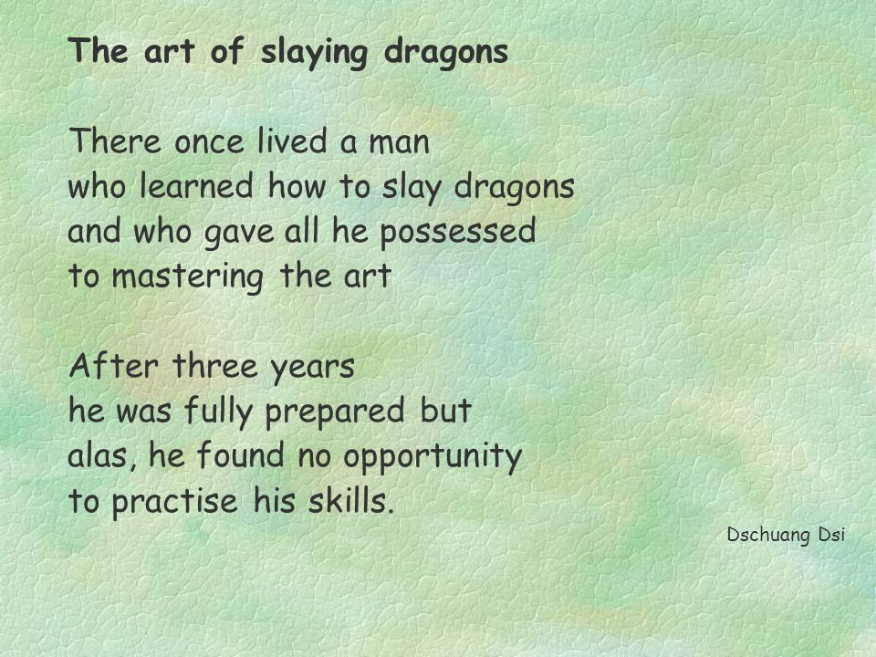 As a result he began to teach how to slay dragons René Thom