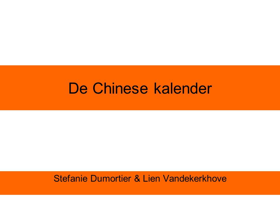 De Chinese kalender Stefanie Dumortier & Lien Vandekerkhove