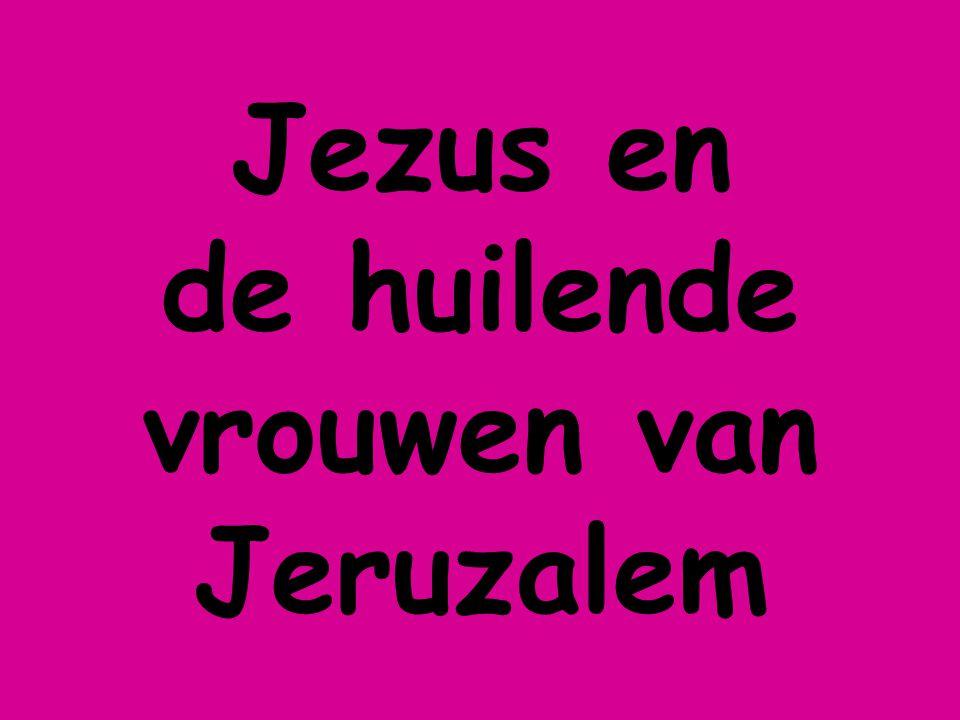 Jezus en de huilende vrouwen van Jeruzalem