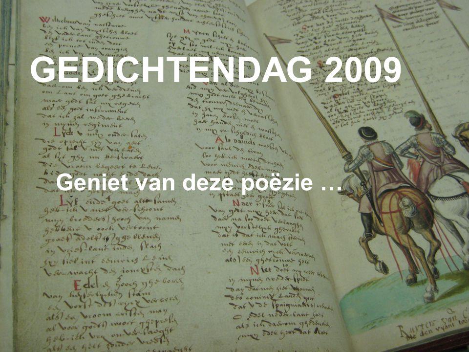 GEDICHTENDAG 2009 Geniet van deze poëzie …