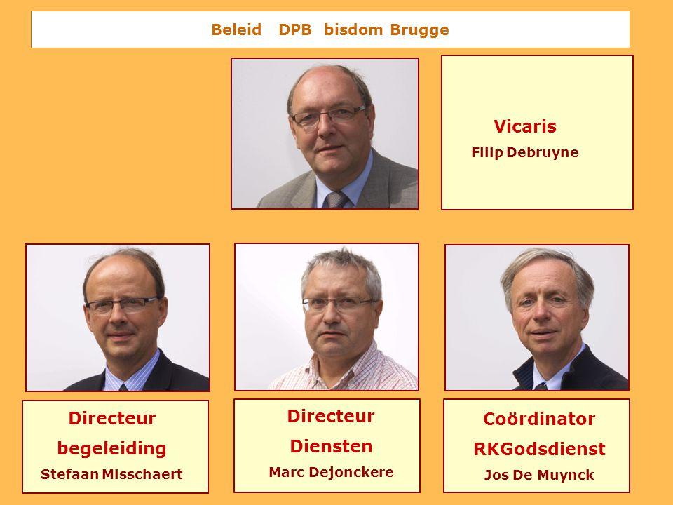 Beleid DPB bisdom Brugge Vicaris Filip Debruyne Directeur begeleiding Stefaan Misschaert Directeur Diensten Marc Dejonckere Coördinator RKGodsdienst J