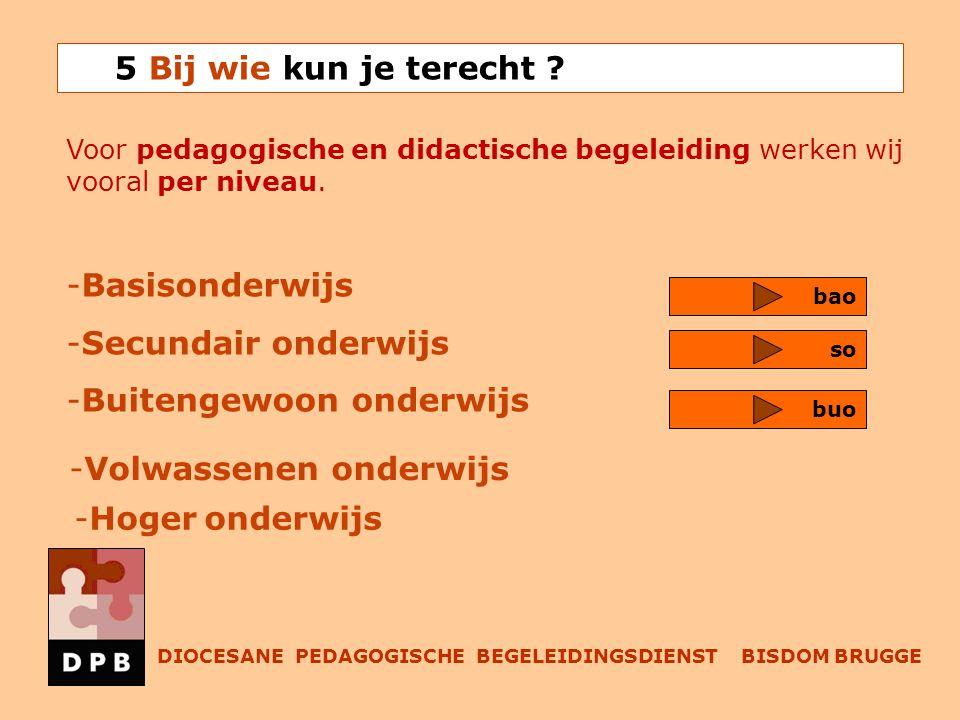 Voor pedagogische en didactische begeleiding werken wij vooral per niveau.