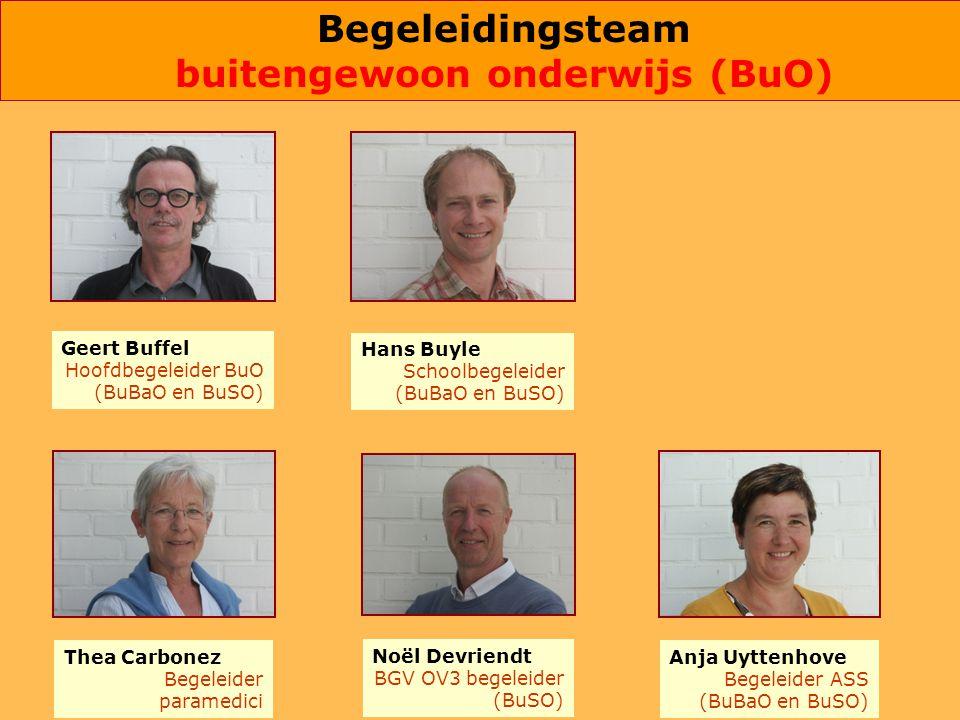 Thea Carbonez Begeleider paramedici Hans Buyle Schoolbegeleider (BuBaO en BuSO) Noël Devriendt BGV OV3 begeleider (BuSO) Geert Buffel Hoofdbegeleider BuO (BuBaO en BuSO) Anja Uyttenhove Begeleider ASS (BuBaO en BuSO) Begeleidingsteam buitengewoon onderwijs (BuO)