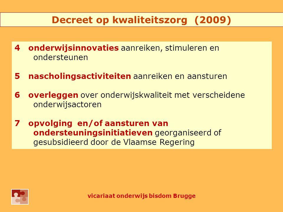 op vraag ons aanbod procesmatig emancipatorisch vicariaat onderwijs bisdom Brugge 2 Hoe realiseren wij die opdracht?
