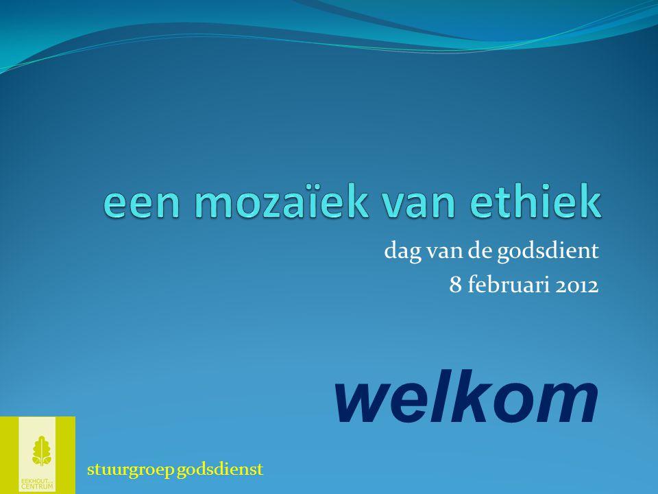 dag van de godsdient 8 februari 2012 welkom stuurgroep godsdienst