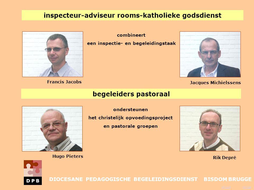 vorige inhoud combineert een inspectie- en begeleidingstaak ondersteunen het christelijk opvoedingsproject en pastorale groepen Jacques Michielssens R
