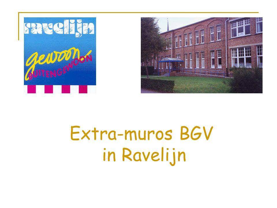 Extra-muros BGV in Ravelijn
