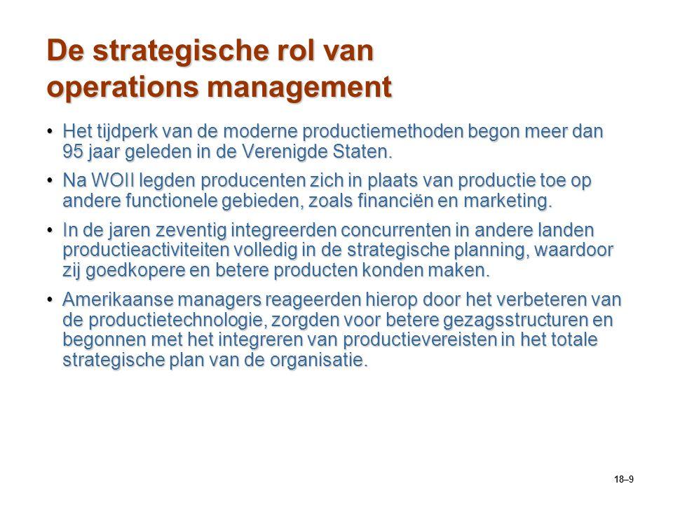18–10 Value chain management WaardeWaarde  De productprestaties, -kenmerken en -eigenschappen en alle met goederen of diensten verbonden aspecten waarvoor klanten bereid zijn middelen af te staan.