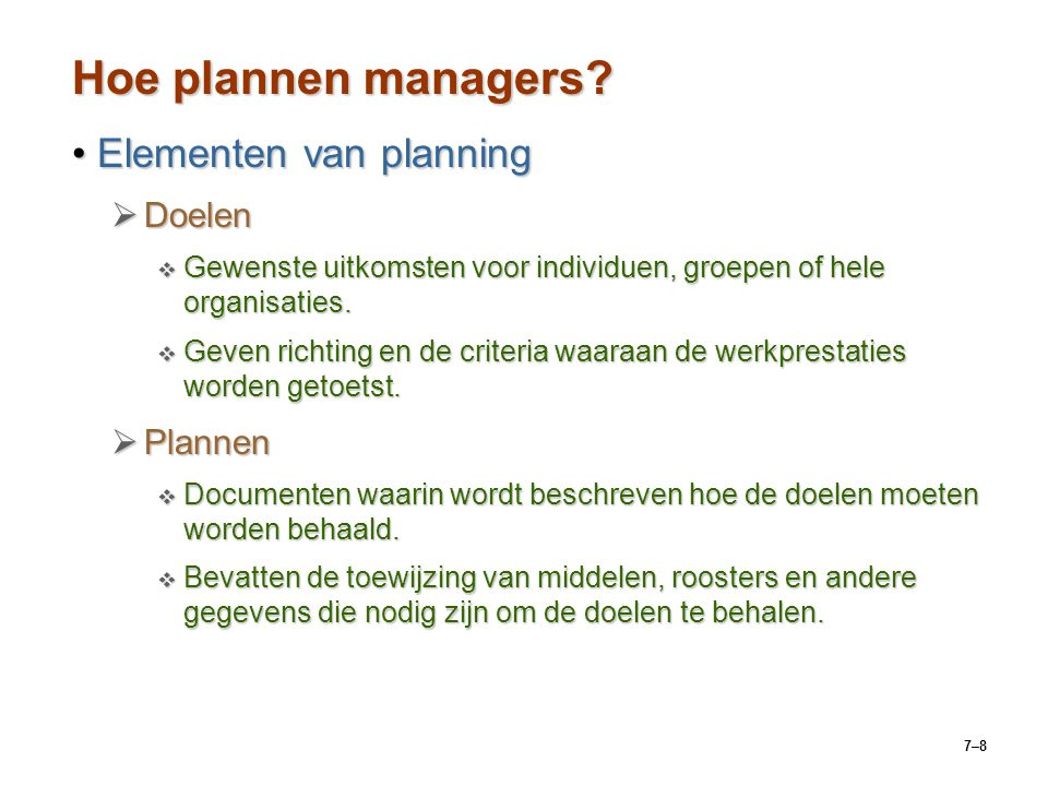 7–8 Hoe plannen managers.
