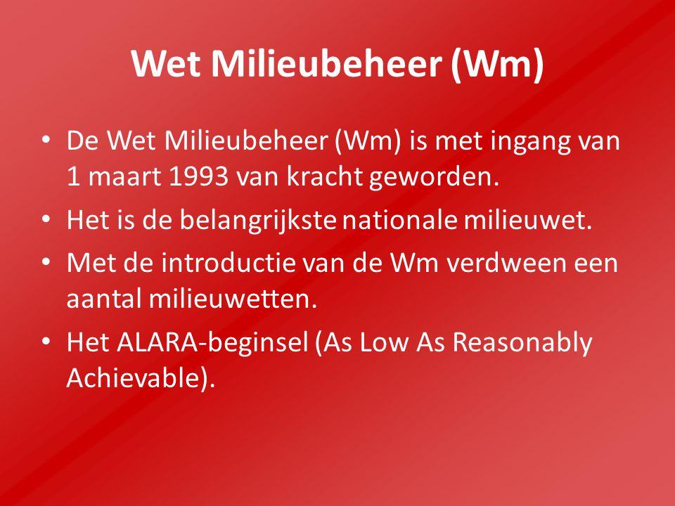 Wet Milieubeheer (Wm) De Wet Milieubeheer (Wm) is met ingang van 1 maart 1993 van kracht geworden.